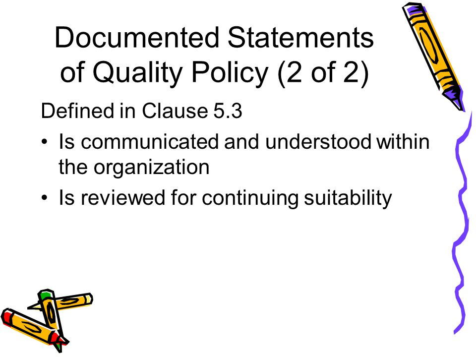 Documented Statements of Quality Policy (2 of 2)