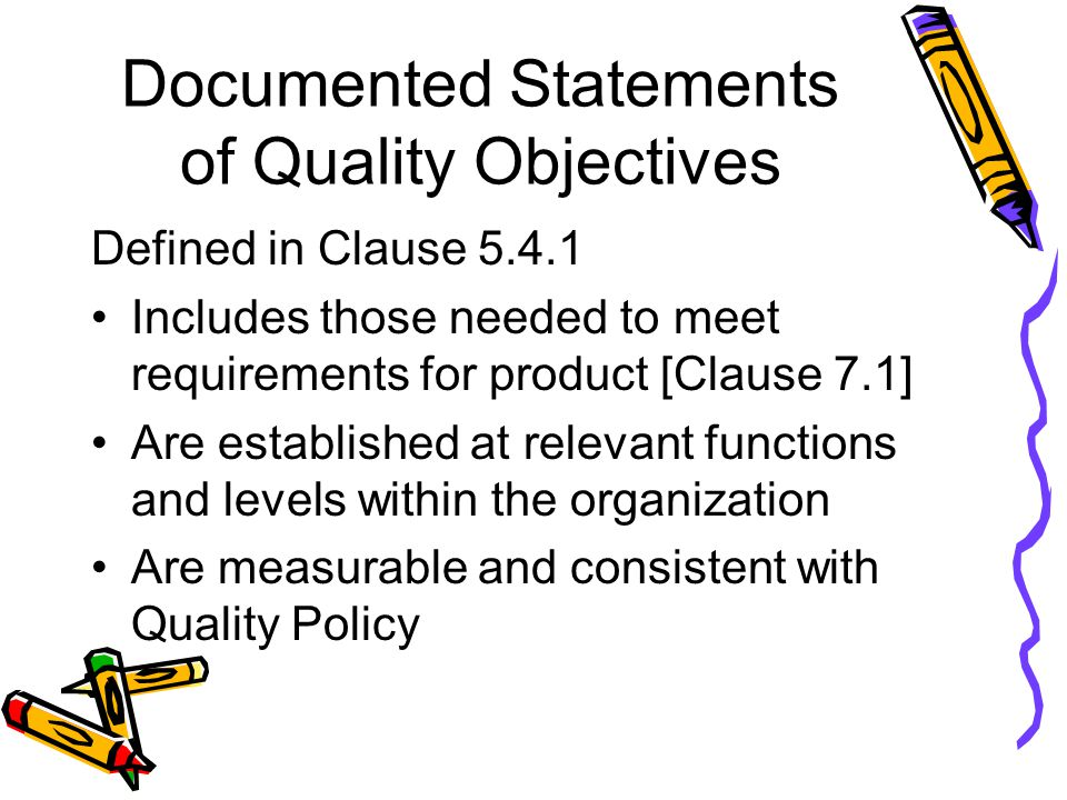 Documented Statements of Quality Objectives