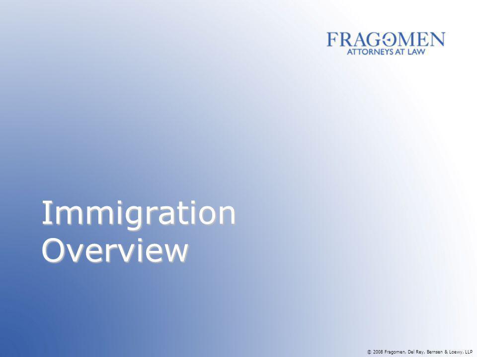 Fragomen, Del Rey, Bernsen & Loewy, LLP - ppt download