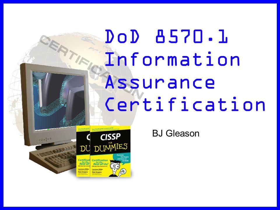 Dod Information Assurance Certification Ppt Download