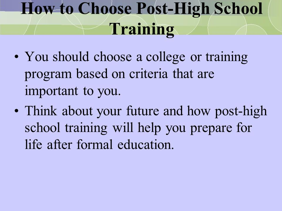 How to Choose Post-High School Training