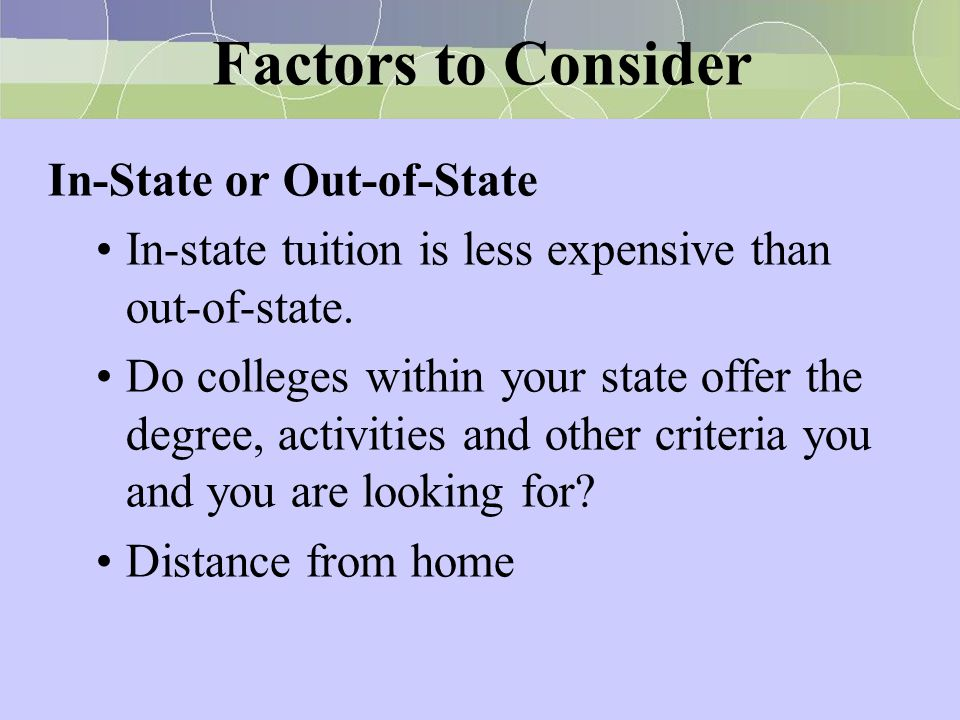 Factors to Consider In-State or Out-of-State