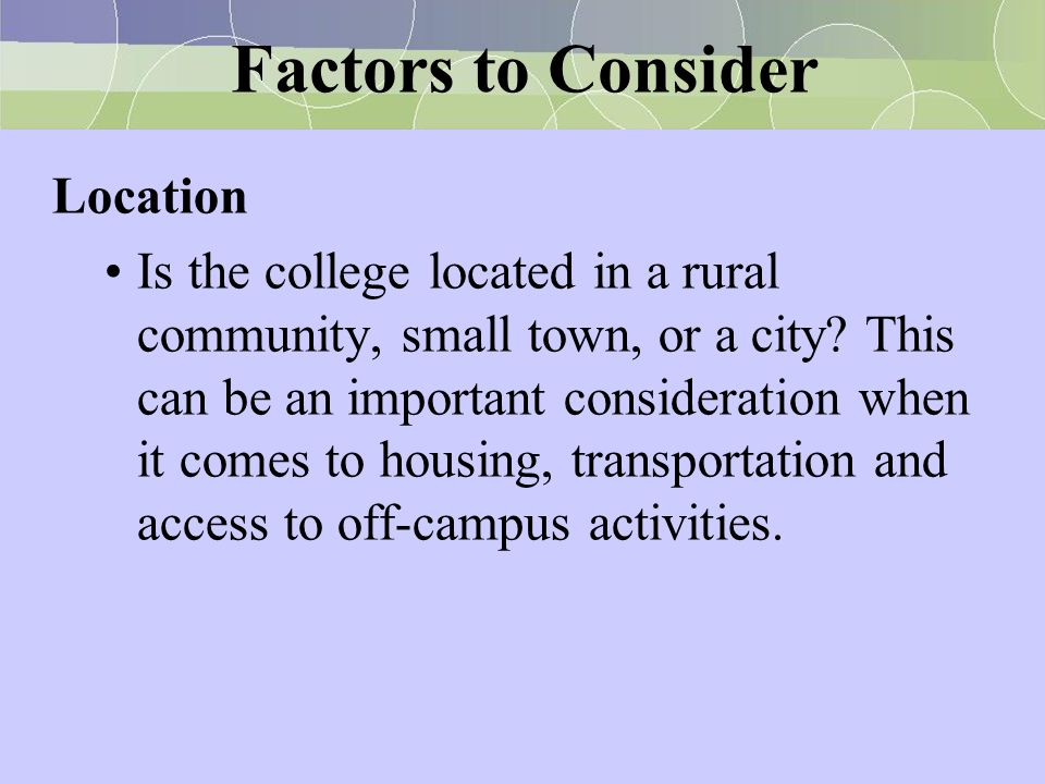Factors to Consider Location
