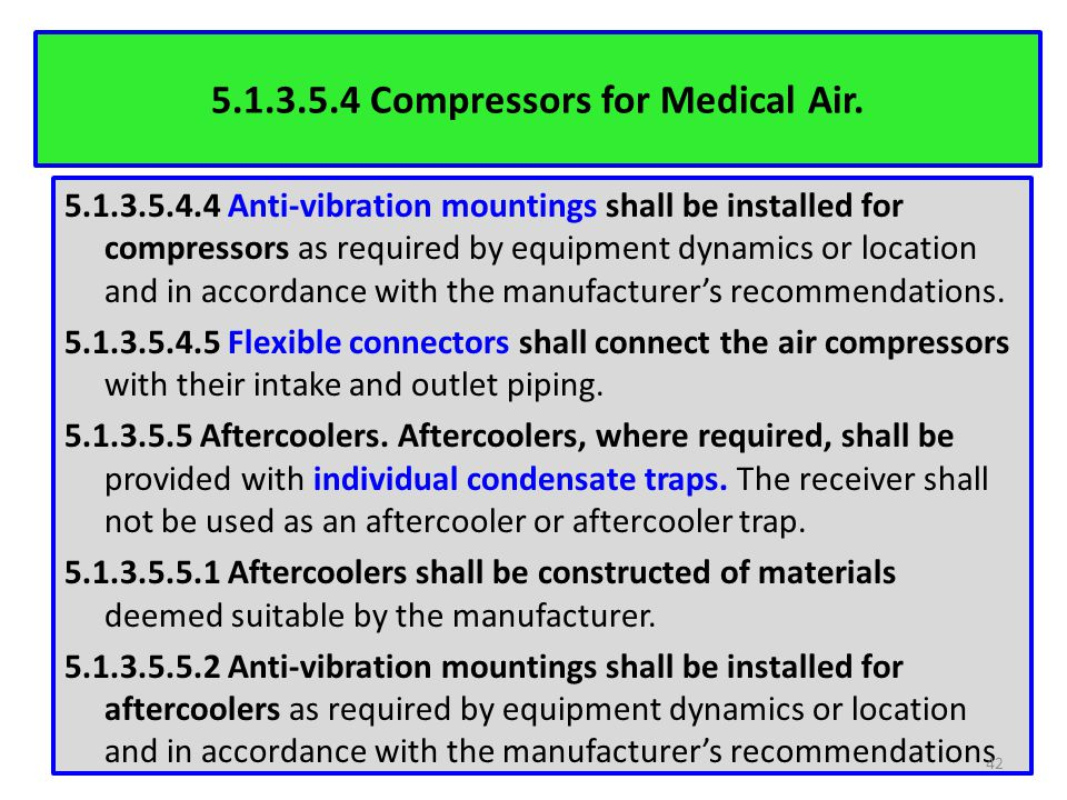 5.1.3.5.4 Compressors for Medical Air.