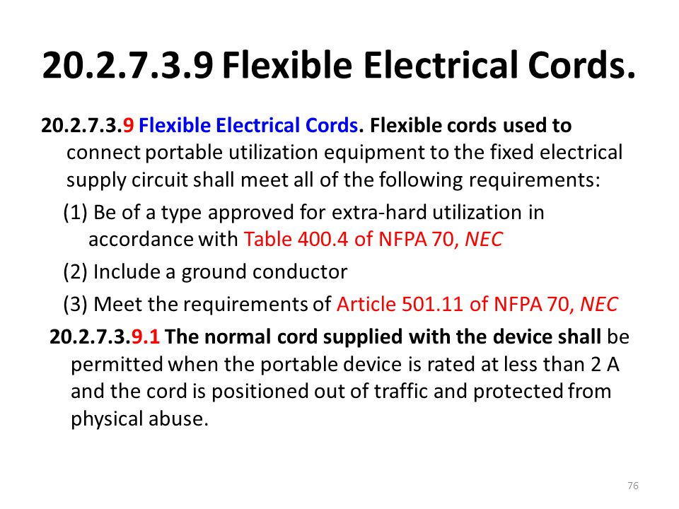 20.2.7.3.9 Flexible Electrical Cords.