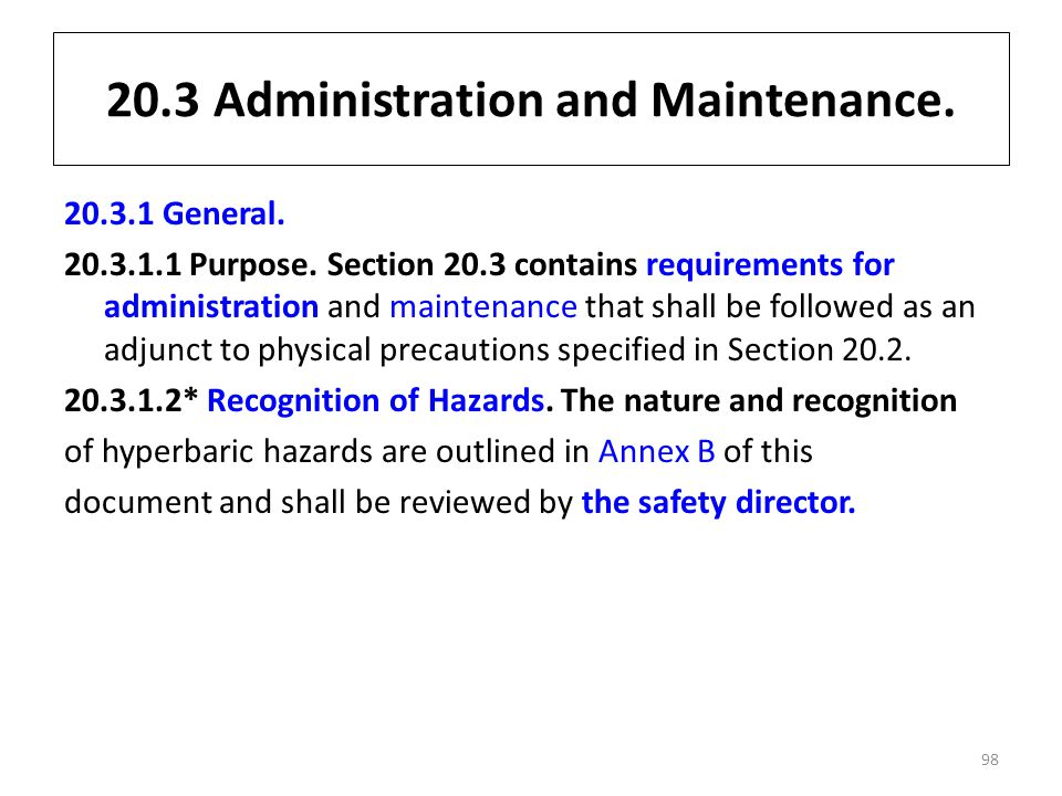 20.3 Administration and Maintenance.