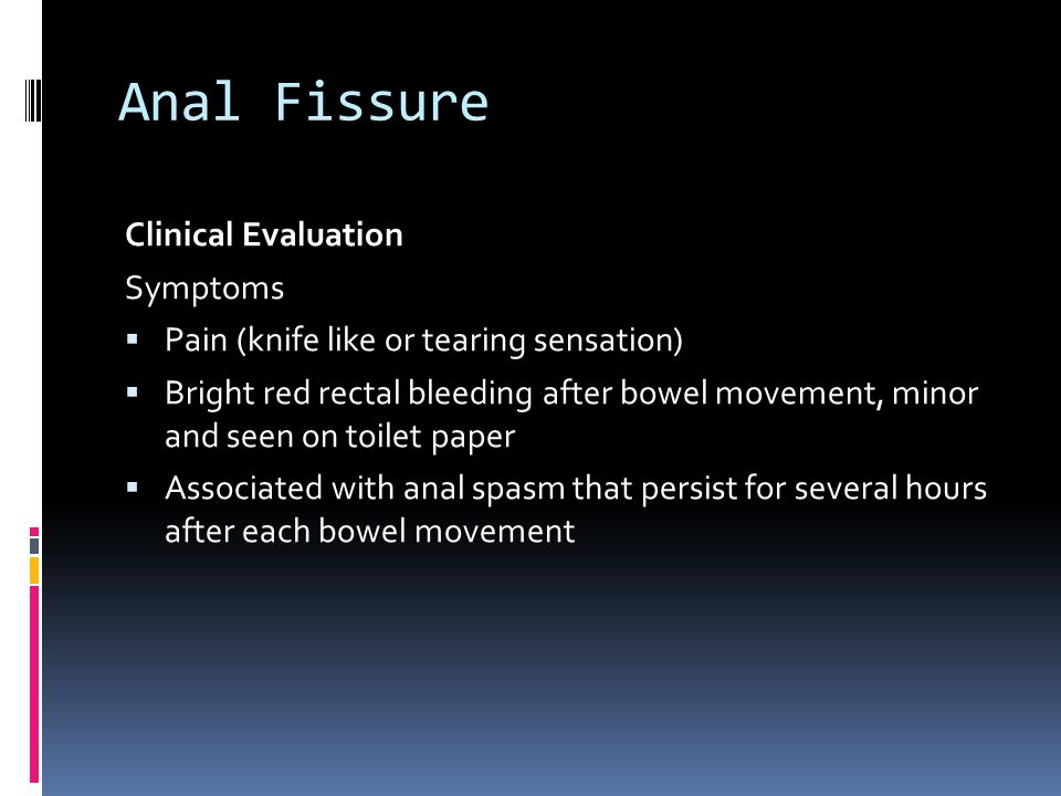 Anal Fissure Clinical Evaluation Symptoms