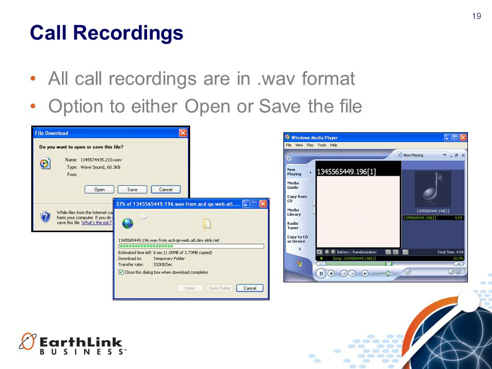 Call Recordings All call recordings are in .wav format