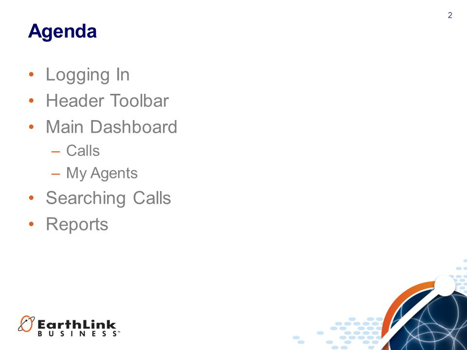 Agenda Logging In Header Toolbar Main Dashboard Searching Calls