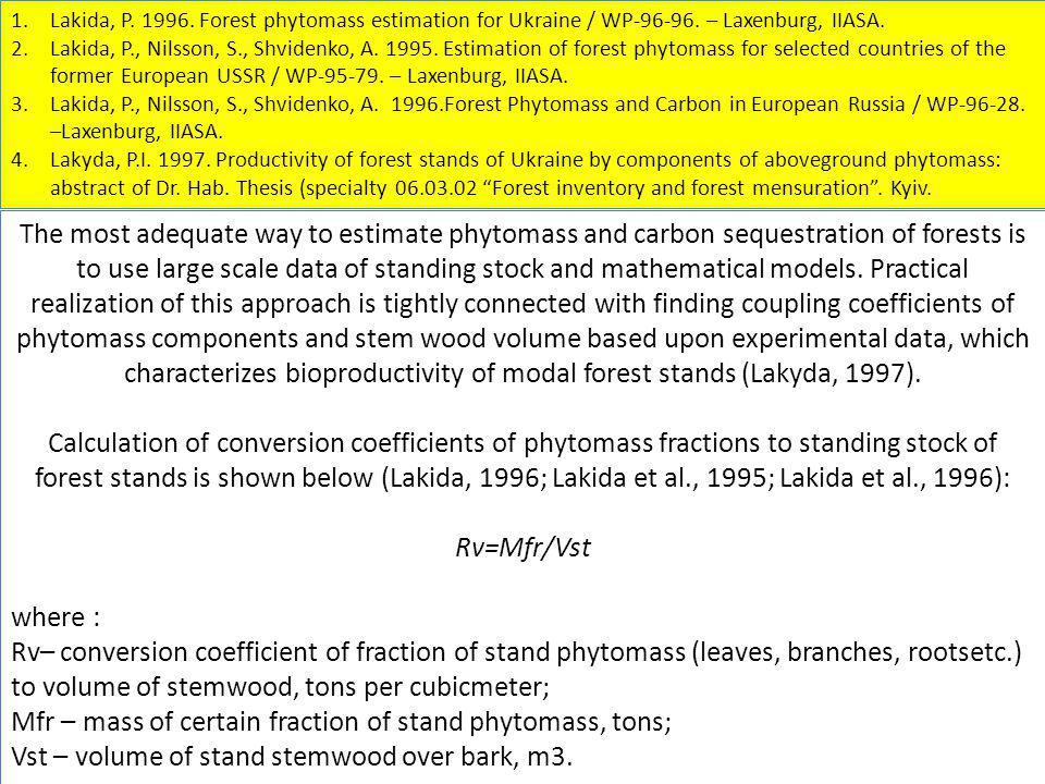 Mfr – mass of certain fraction of stand phytomass, tons;