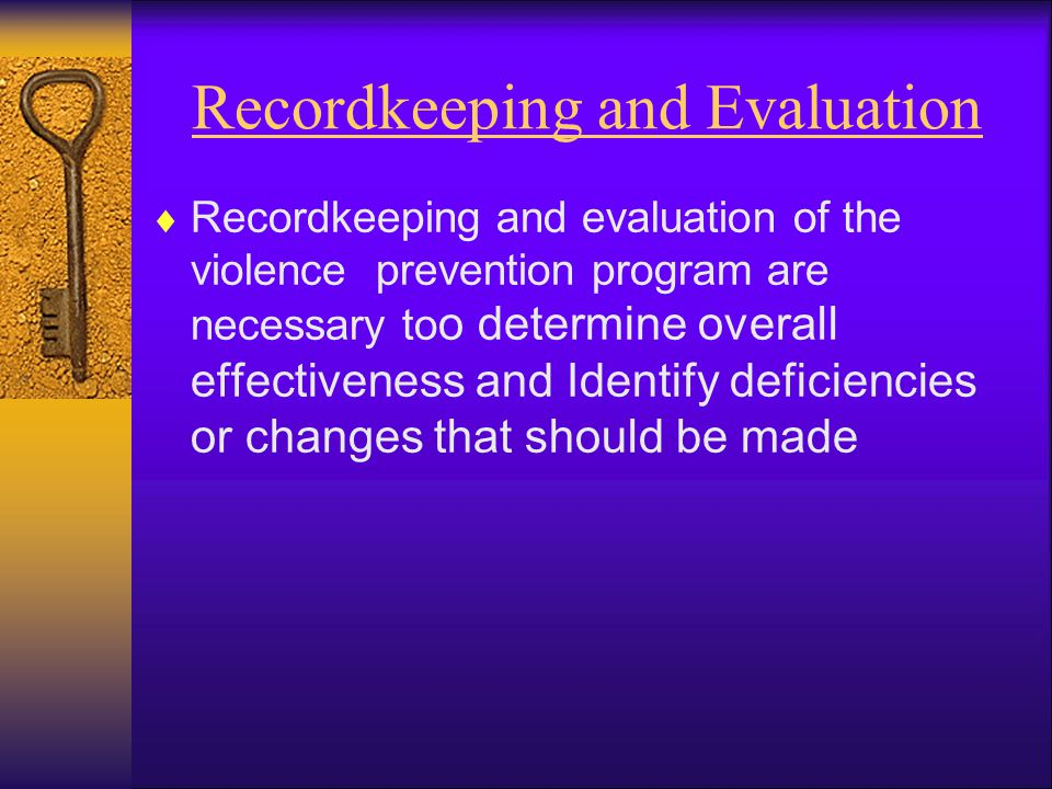 Recordkeeping and Evaluation