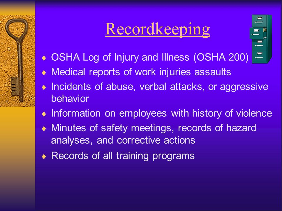 Recordkeeping OSHA Log of Injury and Illness (OSHA 200)