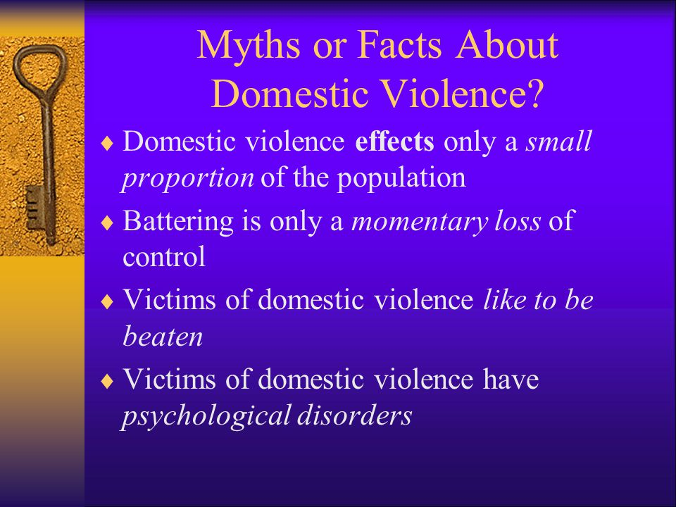 Myths or Facts About Domestic Violence