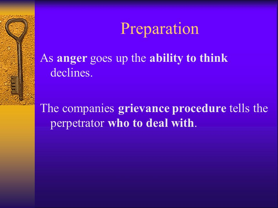 Preparation As anger goes up the ability to think declines.