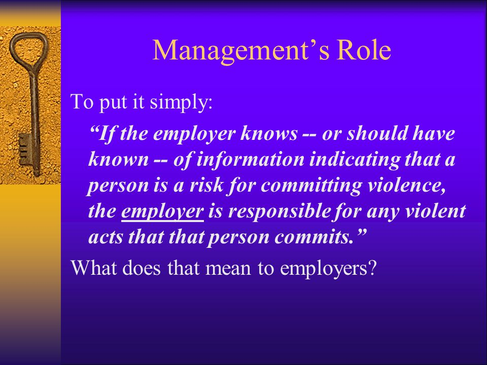 Management's Role To put it simply: