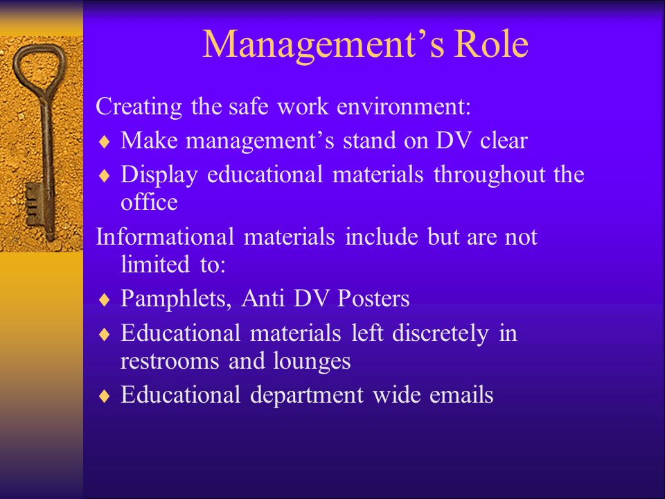 Management's Role Creating the safe work environment: