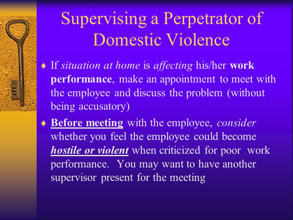 Supervising a Perpetrator of Domestic Violence