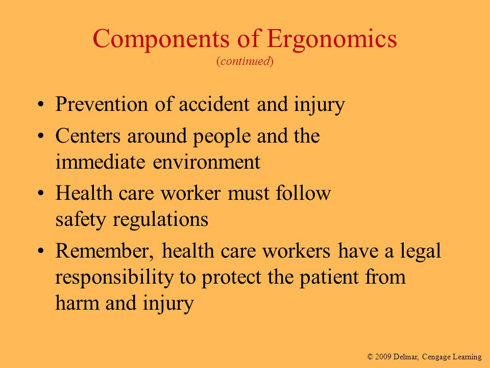 Components of Ergonomics (continued)