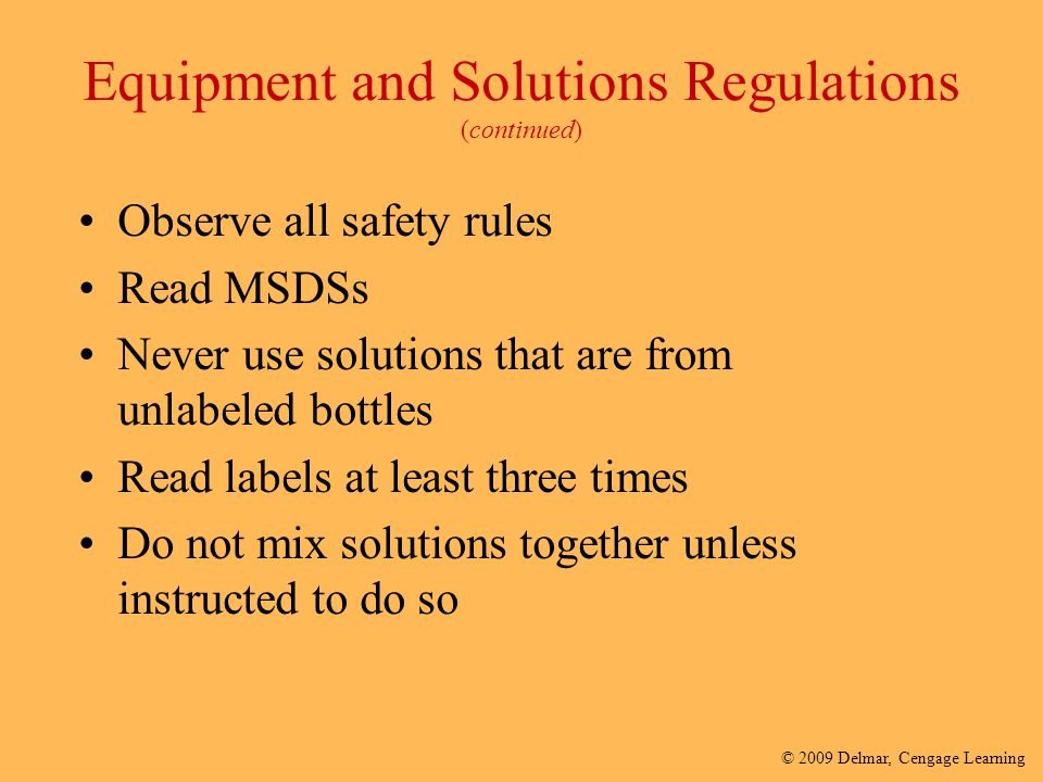 Equipment and Solutions Regulations (continued)