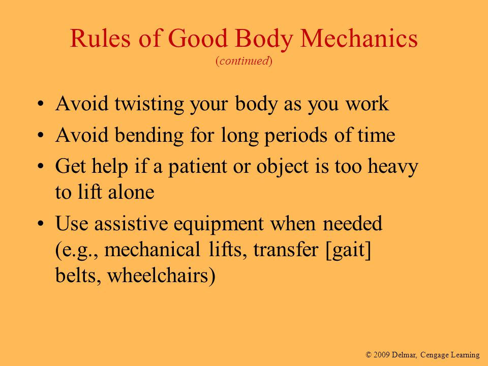 Rules of Good Body Mechanics (continued)
