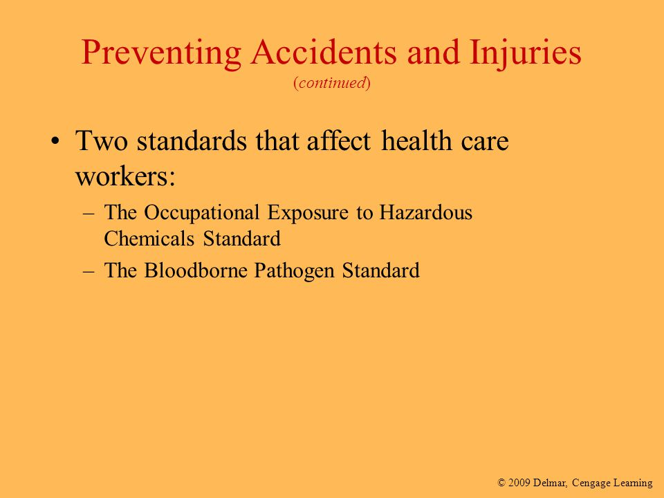 Preventing Accidents and Injuries (continued)