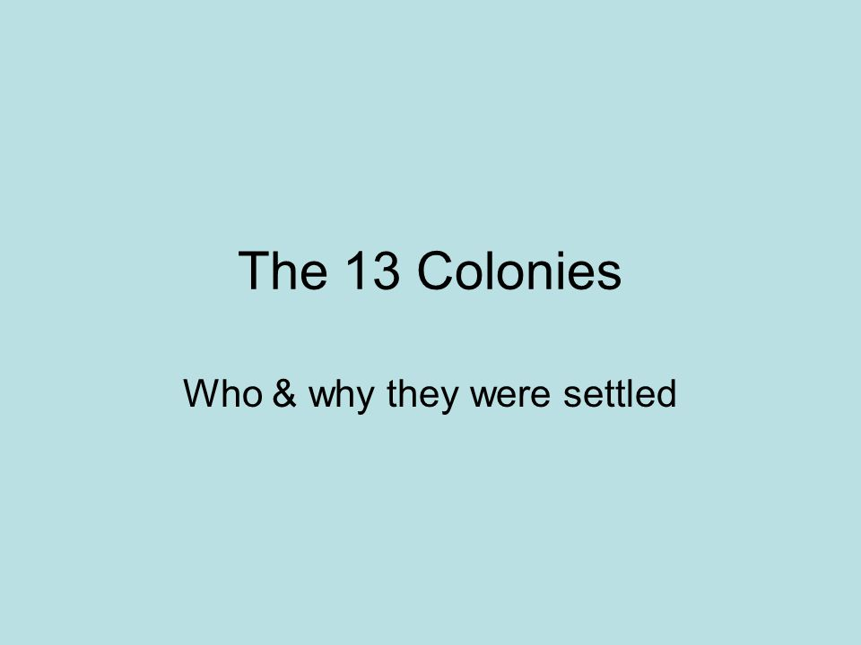 Who & why they were settled