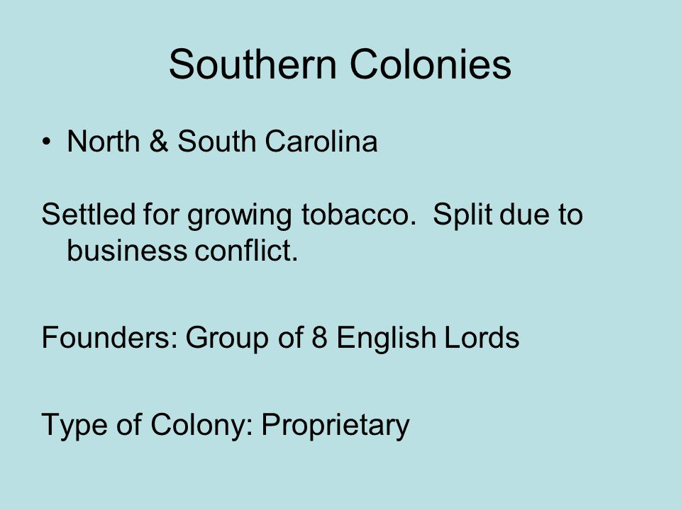 Southern Colonies North & South Carolina