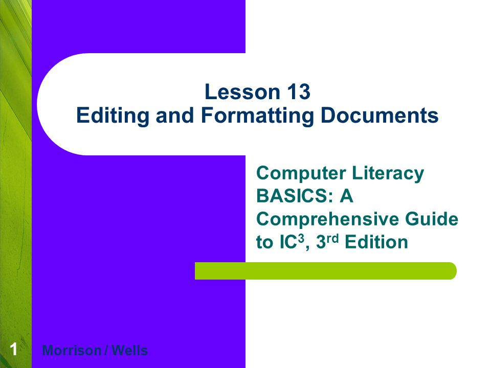 Lesson 13 Editing and Formatting Documents