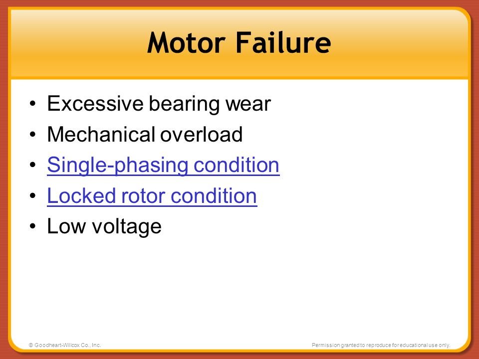 Motor Failure Excessive bearing wear Mechanical overload