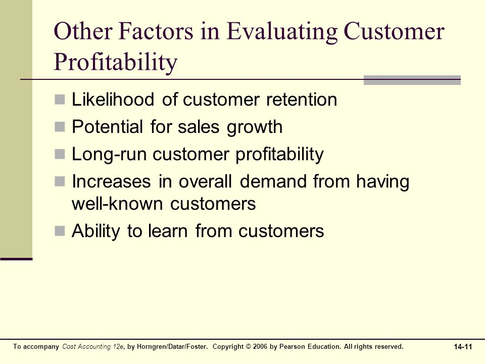 Other Factors in Evaluating Customer Profitability