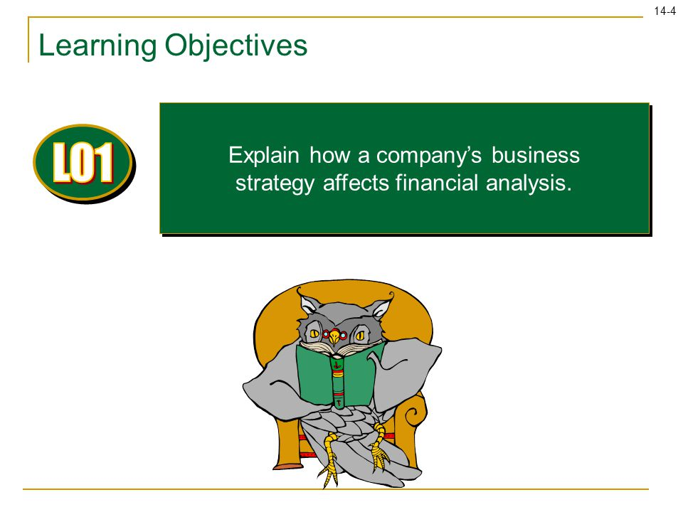 Explain how a company's business strategy affects financial analysis.