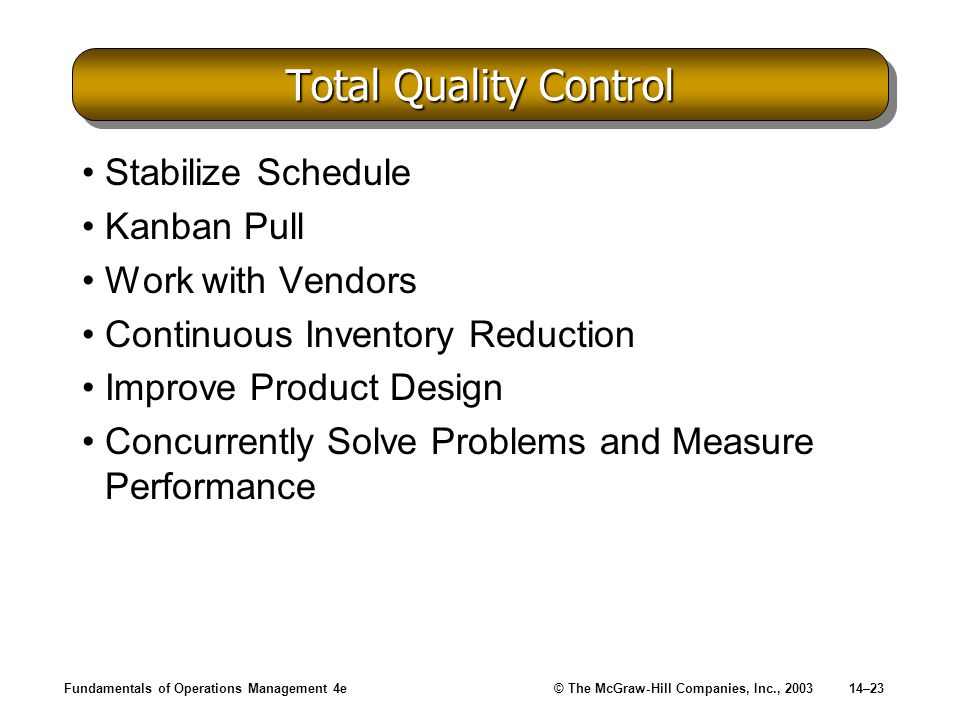 Total Quality Control Stabilize Schedule Kanban Pull Work with Vendors