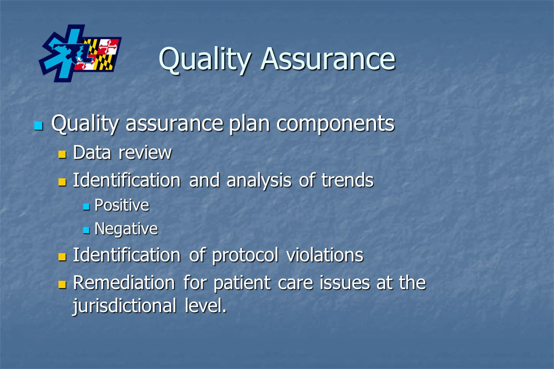 Quality Assurance Quality assurance plan components Data review