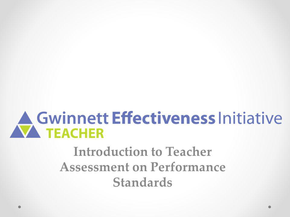 Introduction to Teacher Assessment on Performance Standards