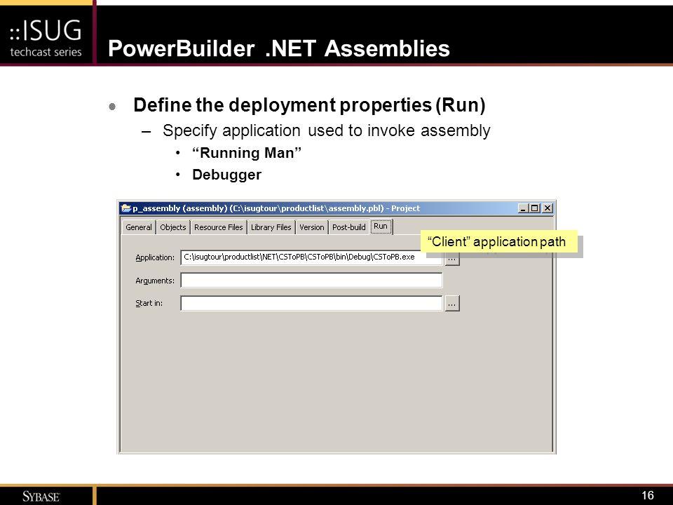 powerbuilder 11 deploying business logic as net assemblies ppt rh slideplayer com PowerBuilder Man PowerBuilder Java