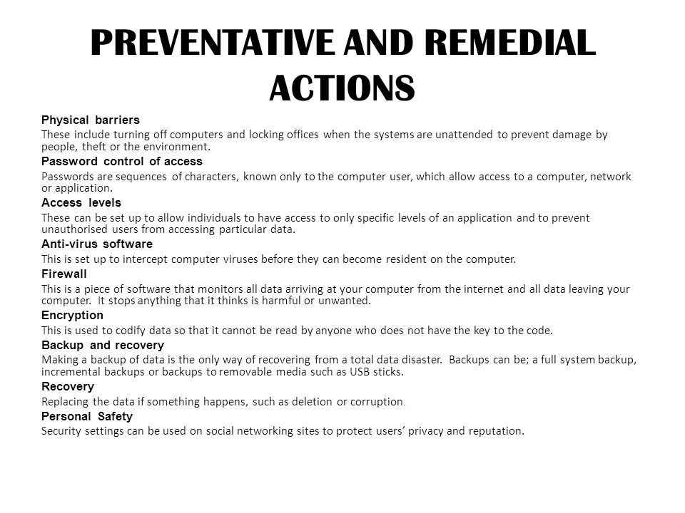 PREVENTATIVE AND REMEDIAL ACTIONS