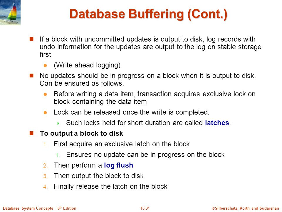 Database Buffering (Cont.)