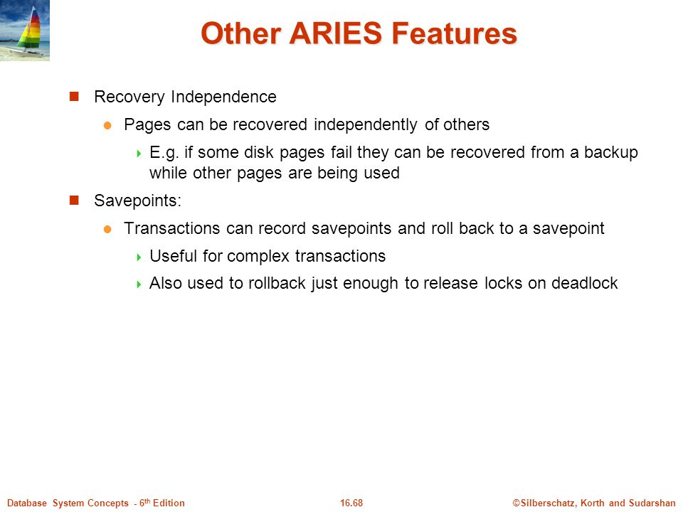 Other ARIES Features Recovery Independence