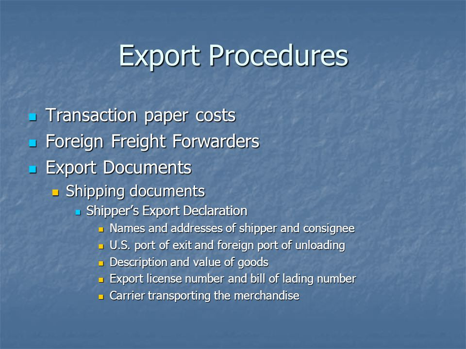 Export Procedures Transaction paper costs Foreign Freight Forwarders