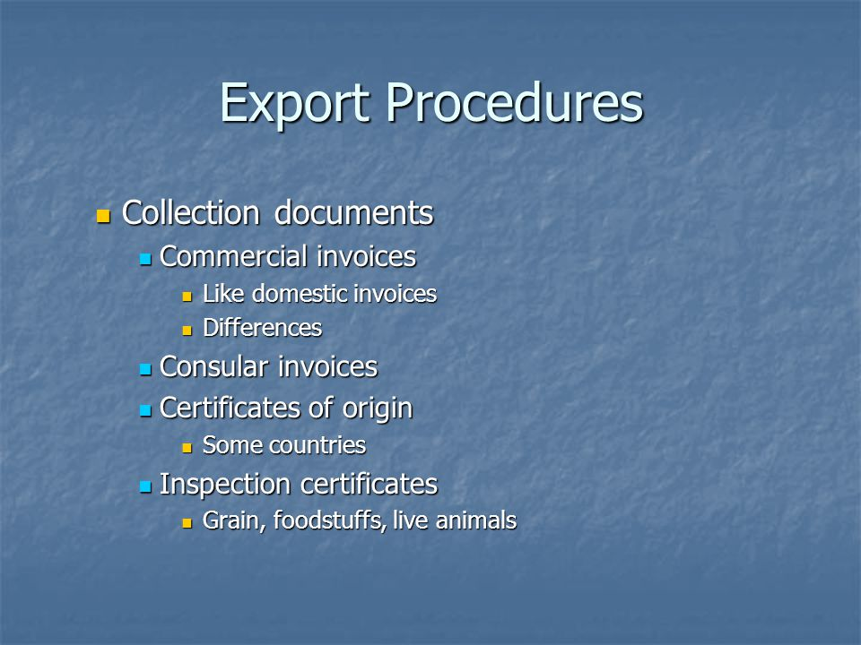 Export Procedures Collection documents Commercial invoices