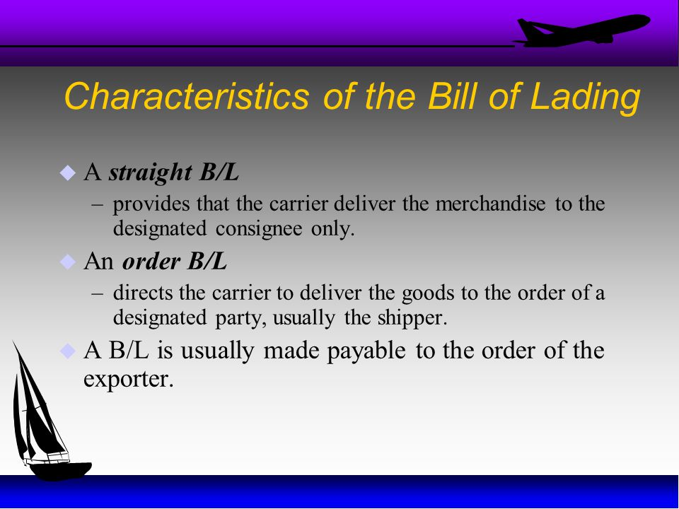 Characteristics of the Bill of Lading