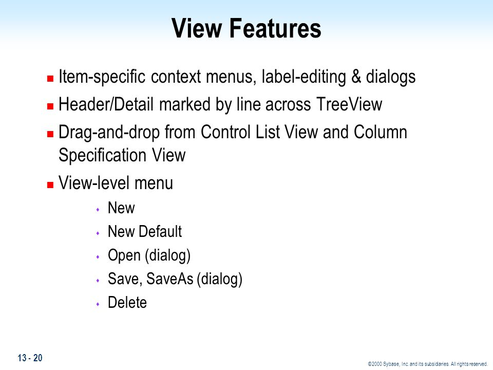 View Features Item-specific context menus, label-editing & dialogs
