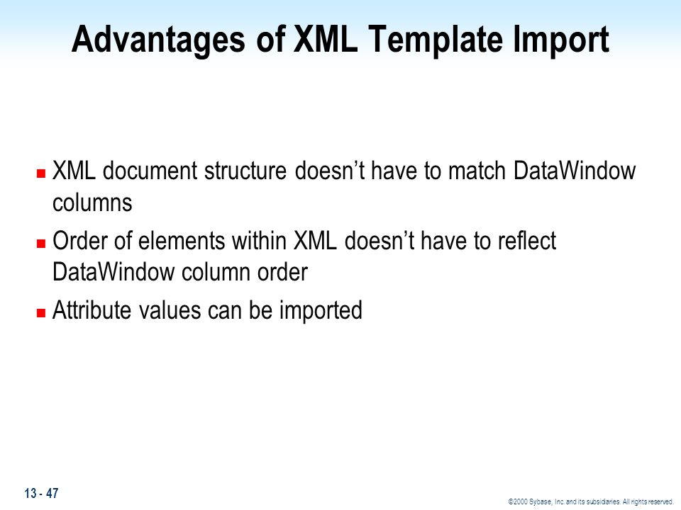 Advantages of XML Template Import