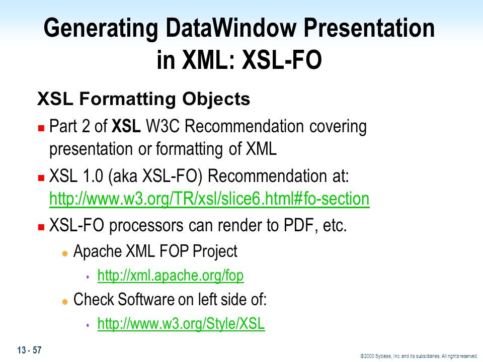Generating DataWindow Presentation in XML: XSL-FO