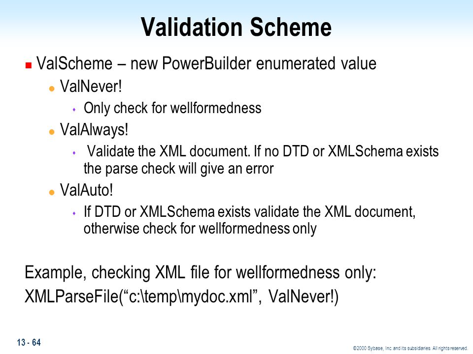 Validation Scheme ValScheme – new PowerBuilder enumerated value