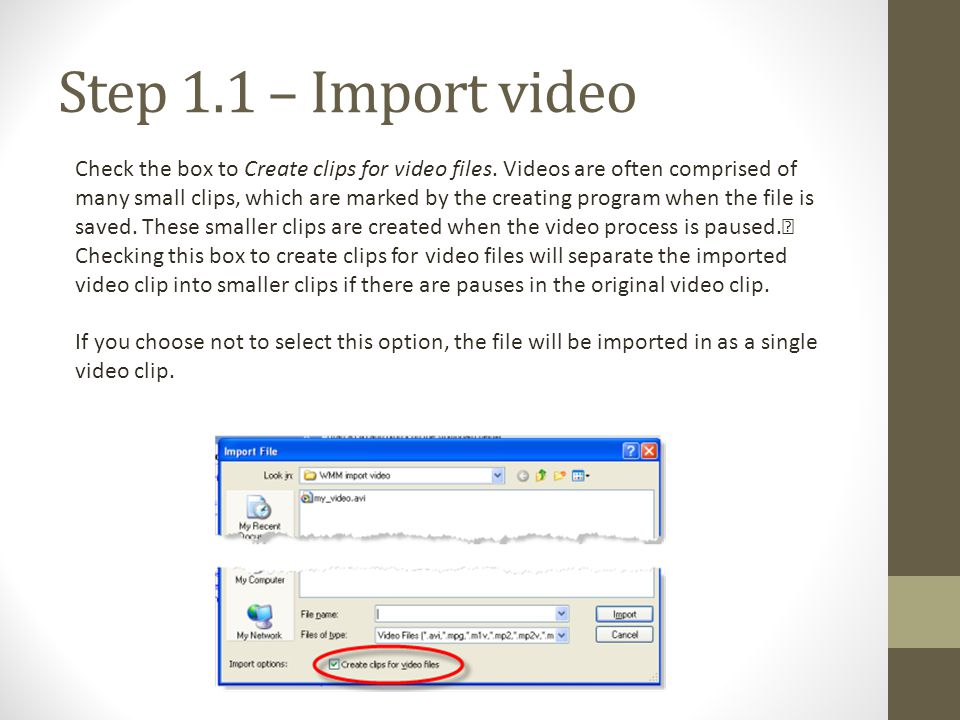 Step 1.1 – Import video