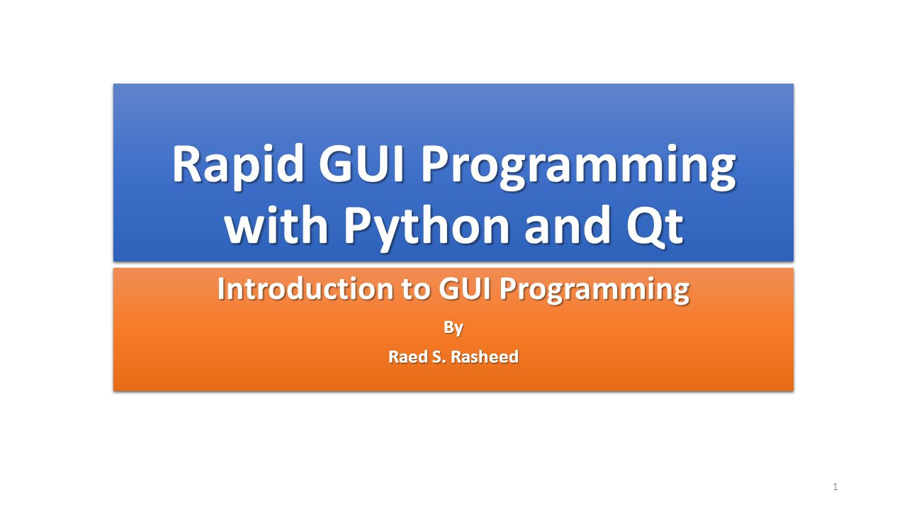 Rapid GUI Programming with Python and Qt - ppt download