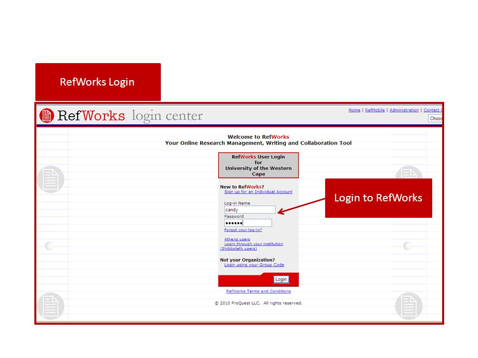 RefWorks Login Login to RefWorks