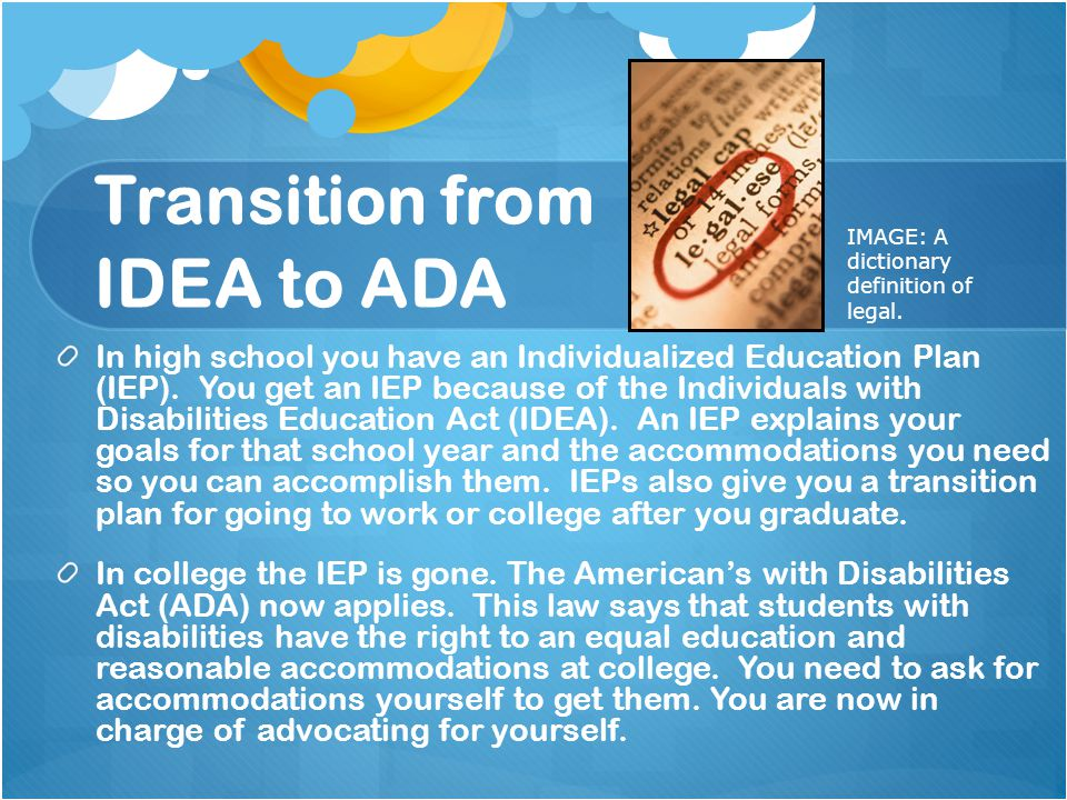 Transition from IDEA to ADA