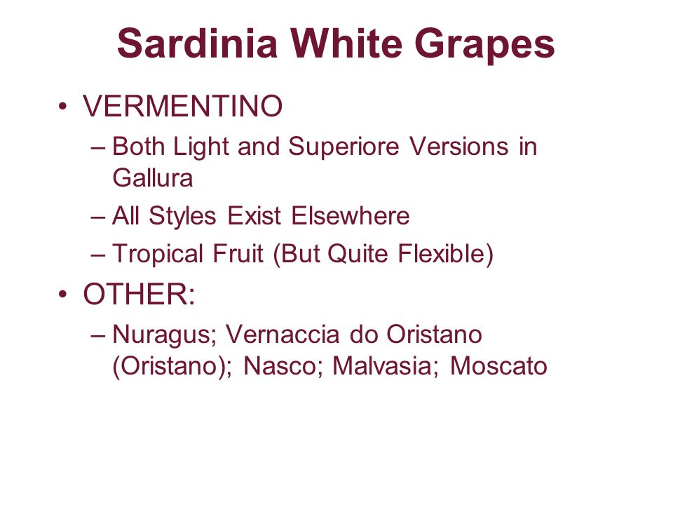 Sardinia White Grapes VERMENTINO OTHER: